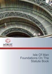 Isle Of Man Foundations On The Statute Book - InTrust Manx Limited