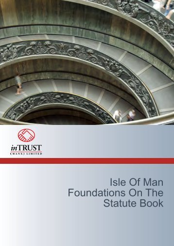 Isle Of Man Foundations On The Statute Book - InTrust Manx Limited