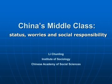 China's Middle Class: status, worries and social responsible