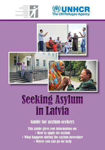 Seeking Asylum in Latvia Seeking Asylum in Latvia - LV