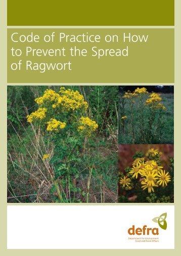 code of practice on hopw to prevent the spread of ragwort - Defra