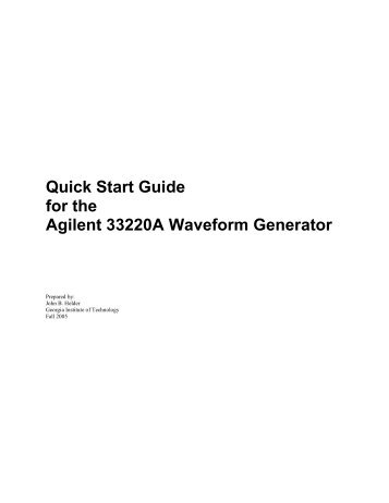 Quick Start Guide for the Agilent 33220A Waveform Generator
