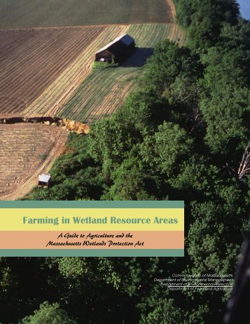 Farming in Wetland Resource Areas - Mass.Gov