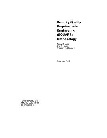 Security Quality Requirements Engineering (SQUARE) - Defense ...