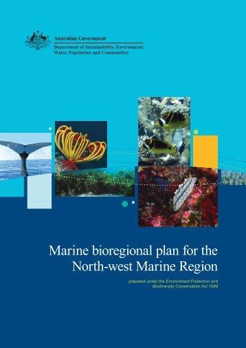 Marine bioregional plan for the North-west Marine Region