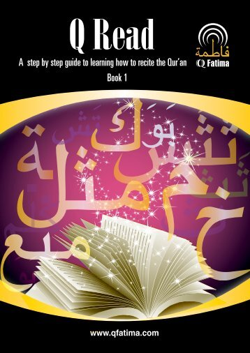 A step by step guide to learning how to recite the ... - Hujjat Workshop
