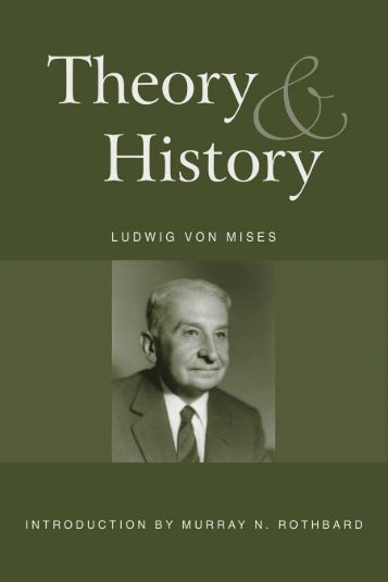 Theory and History - Ludwig von Mises Institute