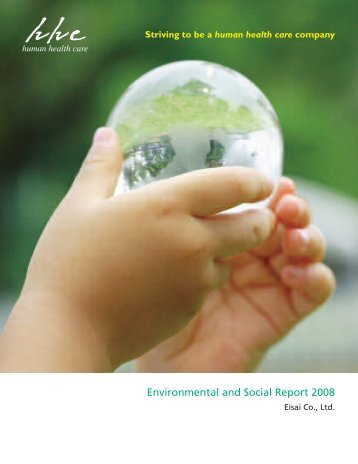 Environmental and Social Report 2008 - Eisai Inc.