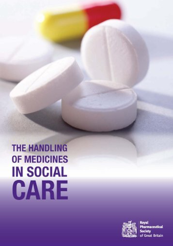 The handling of medicines in social care - Royal Pharmaceutical ...