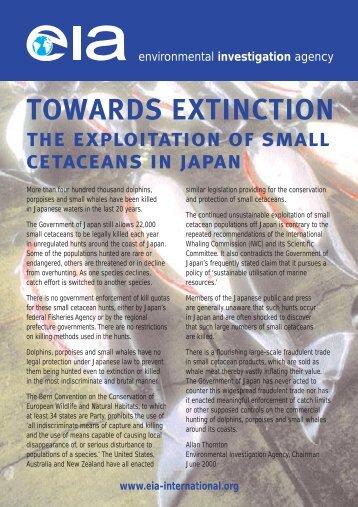 Towards Extinction - Environmental Investigation Agency
