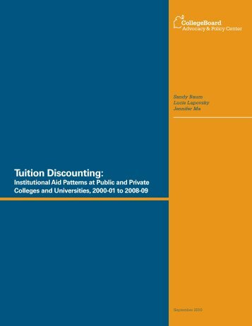 Tuition Discounting: - College Board Advocacy & Policy Center