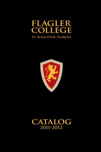 Flagler College 2011-2012 Course Catalog