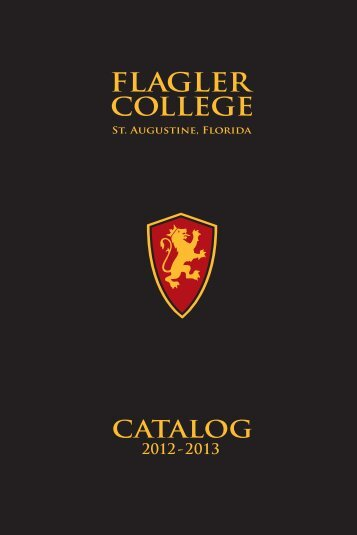 2012-2013 Course Catalog - PDF Format - Flagler College