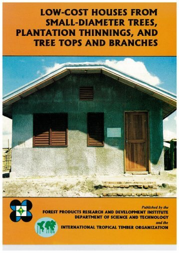 LOW-COST HOUSES FROM 'SMALL-DIAMETER TREES ... - ITTO