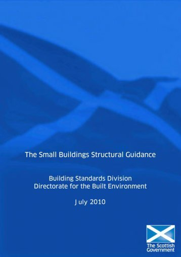 The Small Buildings Structural Guidance - Scottish Government