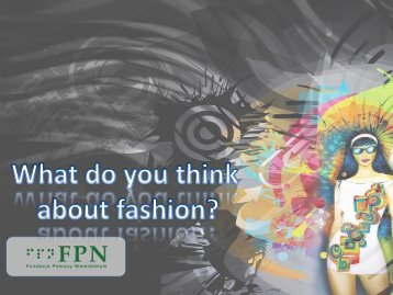 What do you think about fashion? - Proyectos UPUA