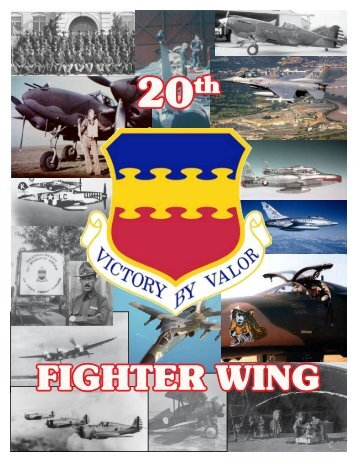 HISTORY OF THE 20th FIGHTER WING - Shaw Air Force Base