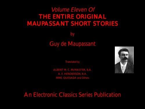 Guy De Maupassant Complete Short Stories Volume 11 Penn State