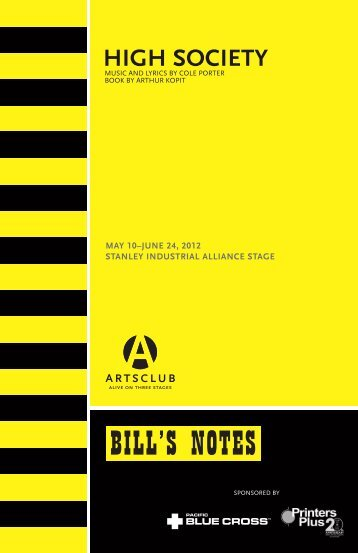 Bill's Notes for High Society - Arts Club Theatre Company