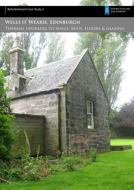 Historic Scotland Refurbishment Case Study 2