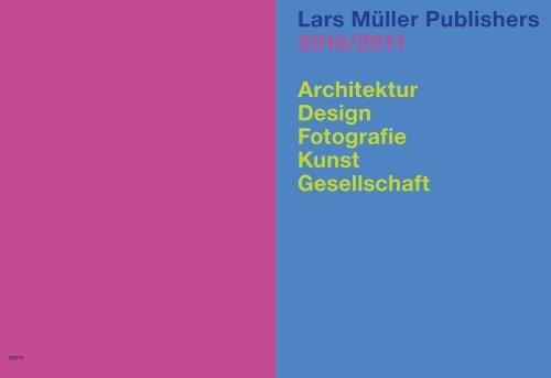 Lars Müller Publishers 2010/2011 Architektur Design Fotografie Kunst