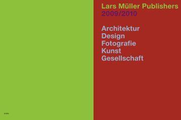 Lars Müller Publishers 2009/2010 Architektur Design Fotografie Kunst