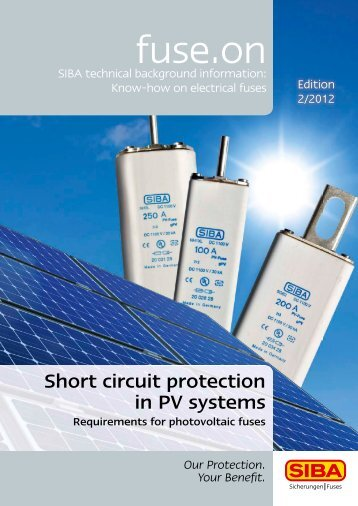 Short circuit protection in PV systems - SIBA - Fuses