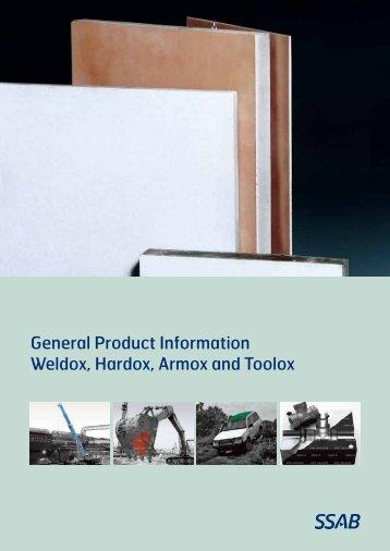 General Product Information Weldox, Hardox, Armox and ... - SSAB