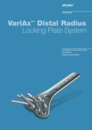 VariAx™ Distal Radius Locking Plate System
