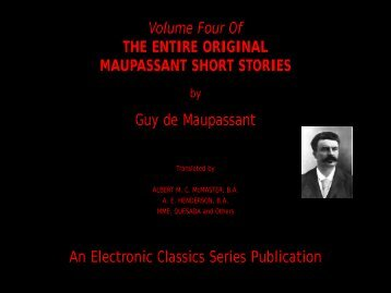 Guy de Maupassant Short Stories Volume 4 - Penn State University