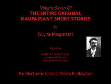 Guy de Maupassant Short Stories Volume 7 - Penn State University