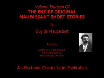 Guy de Maupassant complete short stories volume 13 - Penn State ...