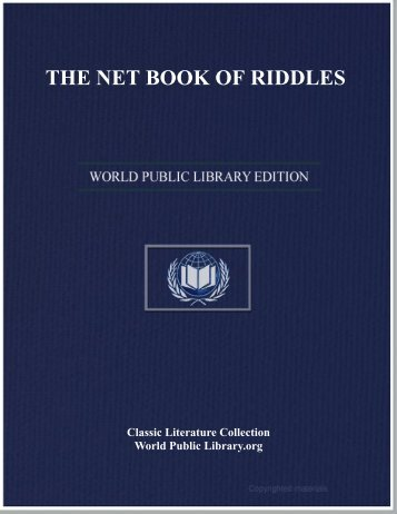 THE NET BOOK OF RIDDLES - World eBook Library - World Public ...
