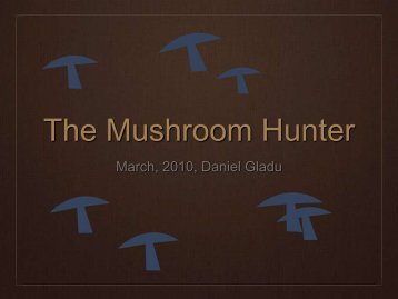 The Mushroom Hunter (PDF) - Northern Food Connections
