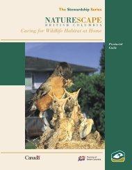 Caring For Wildlife Habitat At Home - Naturescape British Columbia