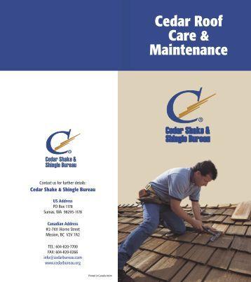 Cedar Roof Care & Maintenance - Cedar Shake and Shingle Bureau