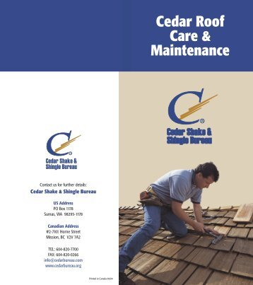 Cedar Roof Care & Maintenance - Cedar Shake and Shingle Bureau