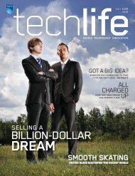 Read the full print edition - techlife magazine