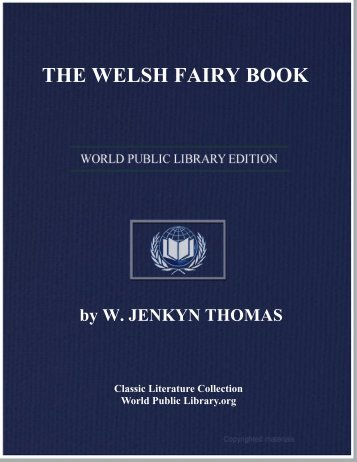THE WELSH FAIRY BOOK - World eBook Library - World Public ...