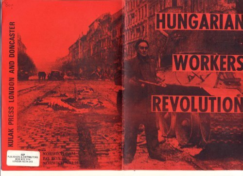 The Hungarian Workers' Revolution, pages 1-7.pdf - Libcom