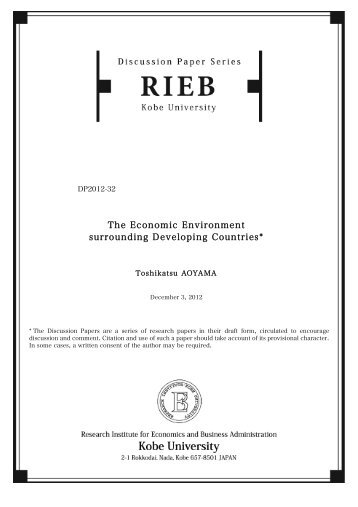 The Economic Environment surrounding Developing Countries*