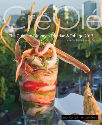 The Guide to Dining in Trinidad & Tobago 2013 - Cre Ole