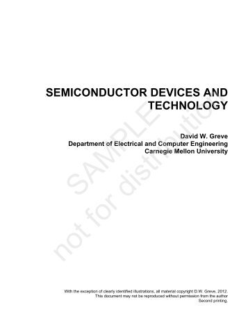 SEMICONDUCTOR DEVICES AND TECHNOLOGY David W. Greve