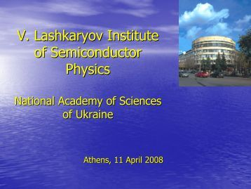V. Lashkaryov Institute of Semiconductor Physics