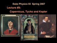 Lecture #9: Copernicus, Tycho and Kepler - Duke Physics