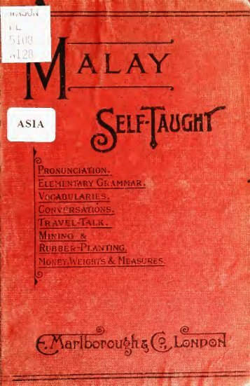Malay self-taught by the natural method : with ... - Sabrizain.org