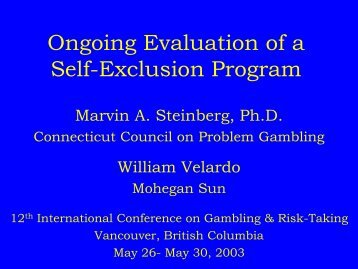 Ongoing Evaluation of a Self-Exclusion Program - Connecticut ...