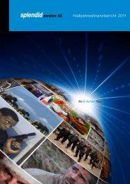 Halbjahresfinanzbericht 2011 - bei Splendid!