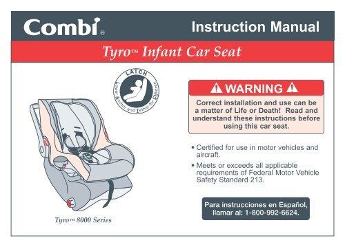 Instruction Manual Tyro Infant Car, Combi Shuttle Infant Car Seat Manual