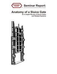 Seminar Report: Anatomy of a Sluice Gate - Rodney Hunt Company